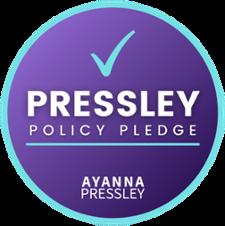 Pressley Policy Pledge Seal